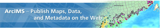 ArcIMS - Karten, Daten und Metadaten im Web veröffentlichen